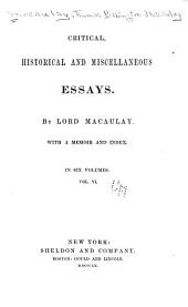 Critical, Historical and Miscellaneous Essays: Volume 6