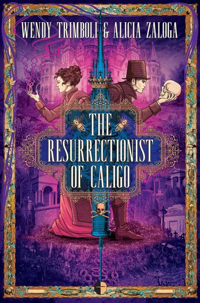 Download The Resurrectionist of Caligo Book