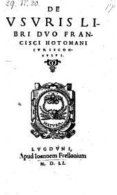 De usuris libri duo Francisci Hotomani