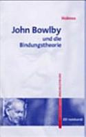 John Bowlby und die Bindungstheorie PDF