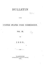 Bulletin of the United States Fish Commission: Volume 9