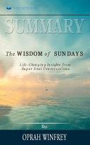 Summary of The Wisdom of Sundays