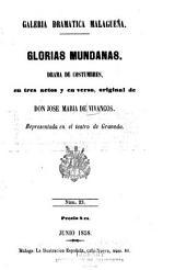Glorias mundanas: drama de costumbres en tres actos y en verso