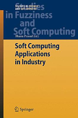 Soft Computing Applications in Industry