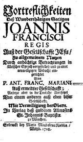 Vortrefflichkeiten des h. Joh. Franzisc. Regii