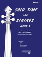 Solo Time for Strings, Book 2: Viola, Book 2