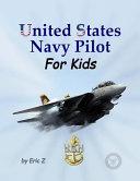 United States Navy Pilot   for Kids  PDF