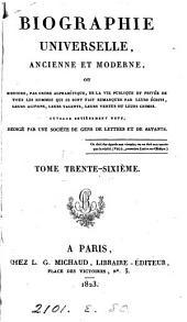 Biographie universelle, ancienne et moderne, ouvrage rédigé par une société de gens de lettres: Volume36