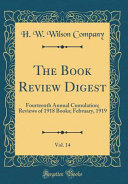 The Book Review Digest  Vol  14 PDF