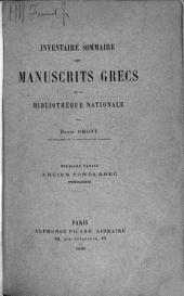 Inventaire sommaire des manuscrits grecs de la Bibliothèque nationale et des autres bibliothèques de Paris et des départements: Volume1