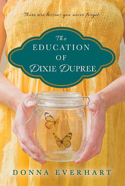 Download The Education of Dixie Dupree Book