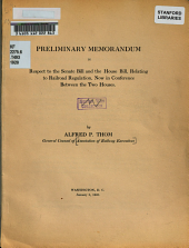Preliminary Memorandum in Respect to the Senate Bill and the House Bill, Relating to Railroad Regulation, Now in Conference Between the Two Houses