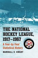 The National Hockey League  1917  1967 PDF