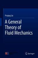 A General Theory of Fluid Mechanics