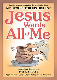 Jesus Wants All of Me Book