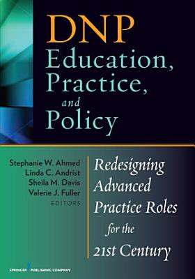 DNP Education  Practice  and Policy