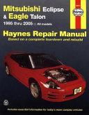 Mitsubishi Eclipse & Eagle Talon 1995 thru 2005