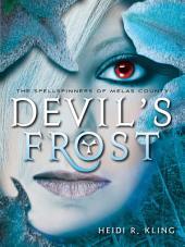 Devil's Frost, Spellspinners Series #3