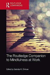 The Routledge Companion to Mindfulness at Work Book