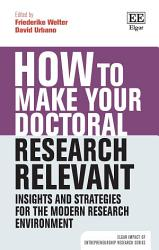 How to Make your Doctoral Research Relevant PDF