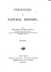 Curiosities of Natural History: Volume 1