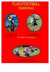 Flag Football Essentials: The Game for Everybody