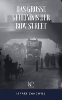 Das gro  e Geheimnis der Bow Street PDF