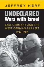Undeclared Wars with Israel PDF
