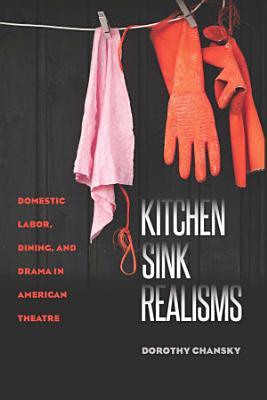 Kitchen Sink Realisms