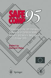 Safe Comp 95: The 14th International Conference on Computer Safety, Reliability and Security, Belgirate, Italy 11–13 October 1995