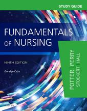 Study Guide for Fundamentals of Nursing - E-Book: Edition 9