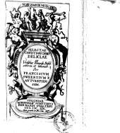 Selectae Christiani orbis deliciae ex urbibus, templis, bibliothecis, et aliunde