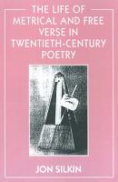 The Life of Metrical and Free Verse in Twentieth Century Poetry PDF