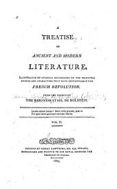 A Treatise on Ancient and Modern Literature: Illustrated by Striking References to the Principal Events and Characters that Have Distinguished the French Revolution, Volume 2