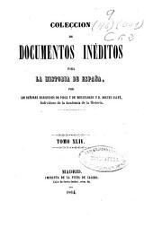 Colección de documentos inéditos para la historia de España: Volumen 44