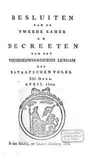 Besluiten van de Tweede Kamer en decreeten van het Vertegenwoordigend Lichaam des Bataafschen Volks: Volume 15