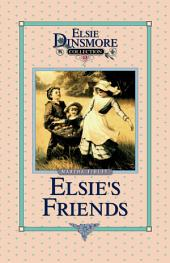 Elsie's Friends at Woodburn: Book 13