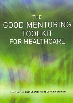 The Good Mentoring Toolkit for Healthcare PDF