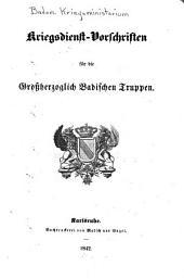 Kriegsdienst-Vorschriften für die grossherzoglich badischen Truppen: Teil 2