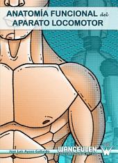 Anatomía funcional del aparato locomotor