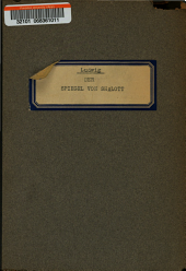 Der Spiegel von Shalott: eine Dichtung in drei Akten