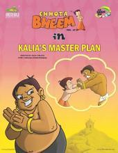 Chhota Bheem Vol. 67: Kalia's Master Plan