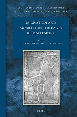 Migration and Mobility in the Early Roman Empire PDF