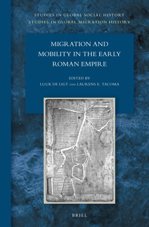 Migration and Mobility in the Early Roman Empire