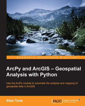 ArcPy and ArcGIS     Geospatial Analysis with Python PDF