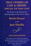 True Stories of Law and Order, Special Victims Unit