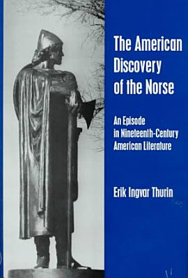 The American Discovery of the Norse PDF