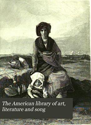 The American Library of Art  Literature and Song PDF