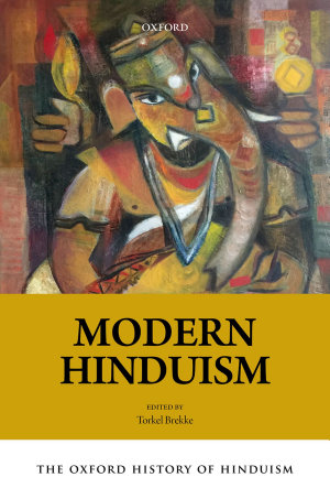The Oxford History of Hinduism  Modern Hinduism