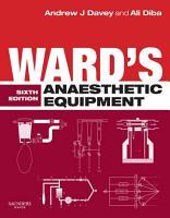 Ward s Anaesthetic Equipment E Book PDF